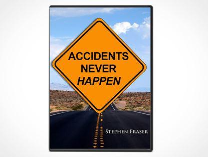 Accidents Never Happen