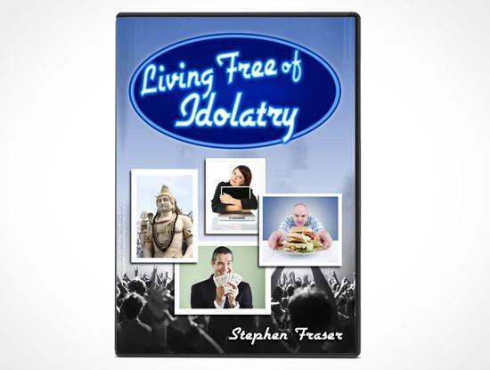 Living Free From Idolatry