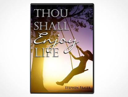 Thou Shall Enjoy Life