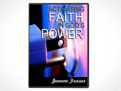 Activating Faith in God's Power