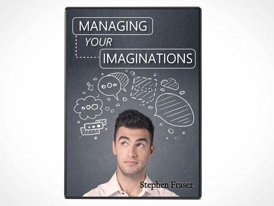 Managing your Imagination