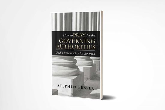 How To Pray For The Governing Authorities