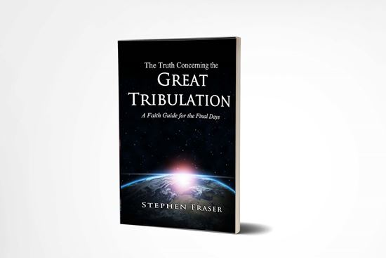 The Truth Concerning the Great Tribulation